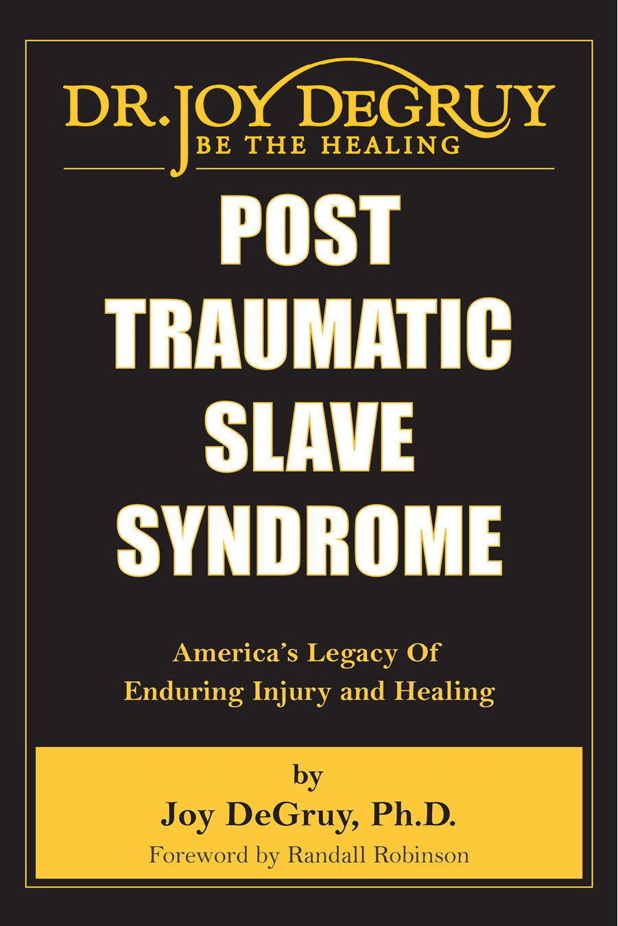 Post Tramatic Slavery Syndrome